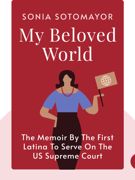 My Beloved World von Sonia Sotomayor