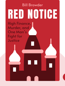 Red Notice: A True Story of High Finance, Murder, and One Man's Fight for Justice von Bill Browder
