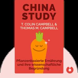 China Study: Pflanzenbasierte Ernährung und ihre wissenschaftliche Begründung by T. Colin Campbell & Thomas M. Campbell