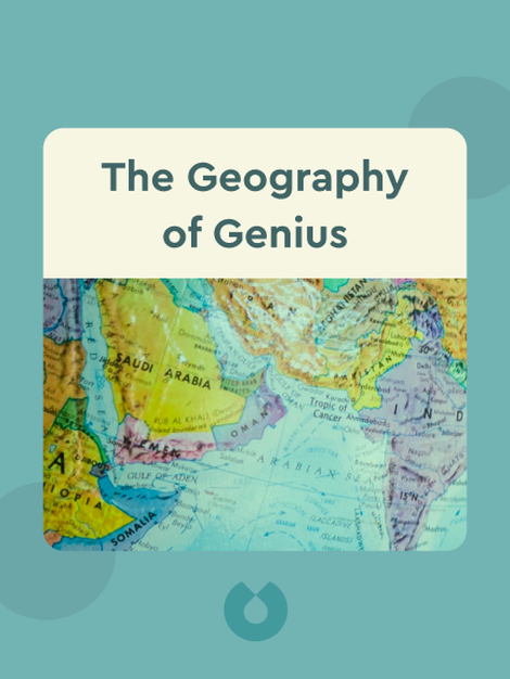 The Geography of Genius: A Search for the World's Most Creative Places from Ancient Athens to Silicon Valley by Eric Weiner