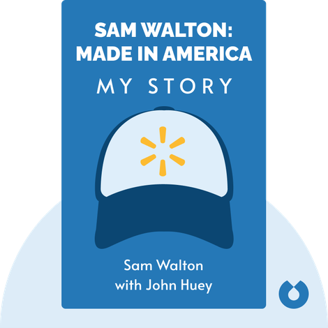 Sam Walton: Made in America by Sam Walton with John Huey