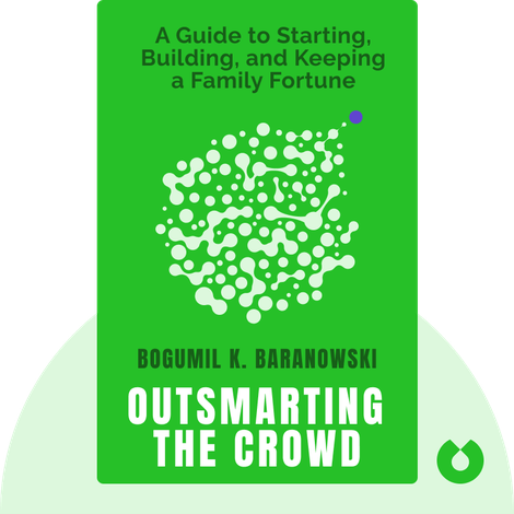 Outsmarting the Crowd by Bogumil K. Baranowski