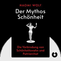 Der Mythos Schönheit von Naomi Wolf