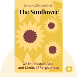 The Sunflower: On the Possibilities and Limits of Forgiveness by Simon Wiesenthal
