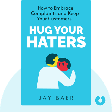 Hug Your Haters by Jay Baer