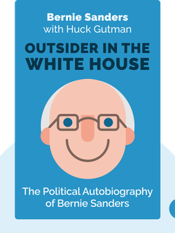 Outsider in the White House von Bernie Sanders with Huck Gutman