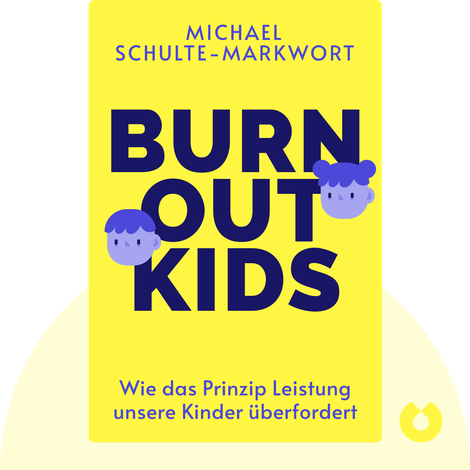 Burnout-Kids by Michael Schulte-Markwort