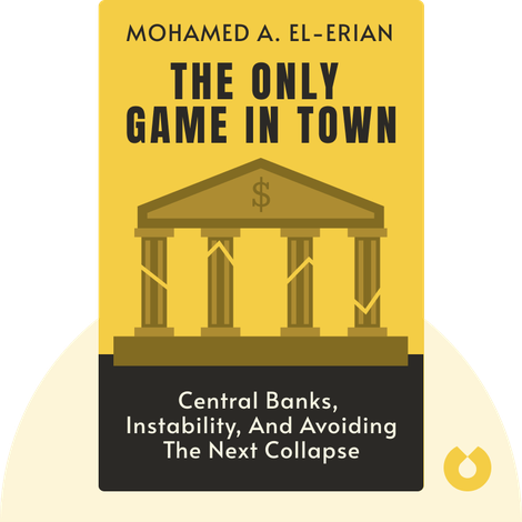 The Only Game In Town von Mohamed A. El-Erian