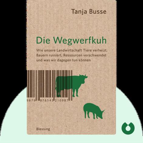 Die Wegwerfkuh by Tanja Busse