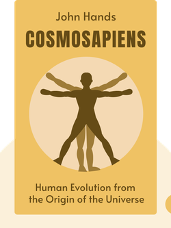 Cosmosapiens: Human Evolution from the Origin of the Universe by John Hands