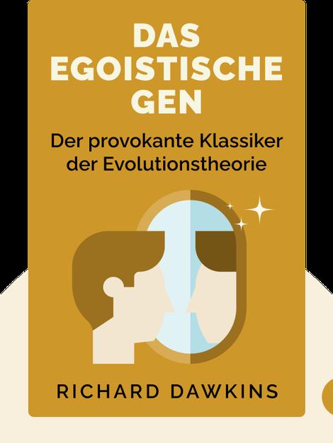 Das egoistische Gen by Richard Dawkins