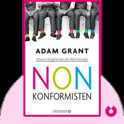 Nonkonformisten: Warum Originalität die Welt bewegt by Adam Grant