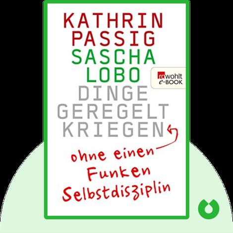 Dinge geregelt kriegen by Kathrin Passig & Sascha Lobo