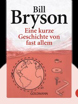 Eine kurze Geschichte von fast allem by Bill Bryson