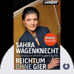 Reichtum ohne Gier: Wie wir uns vor dem Kapitalismus retten by Sahra Wagenknecht