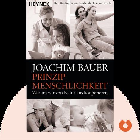 Prinzip Menschlichkeit by Joachim Bauer