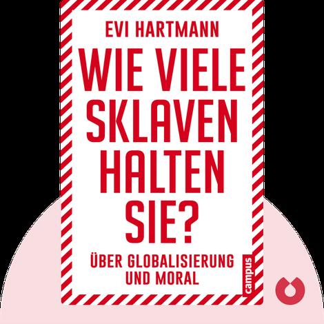 Wie viele Sklaven halten Sie? by Evi Hartmann