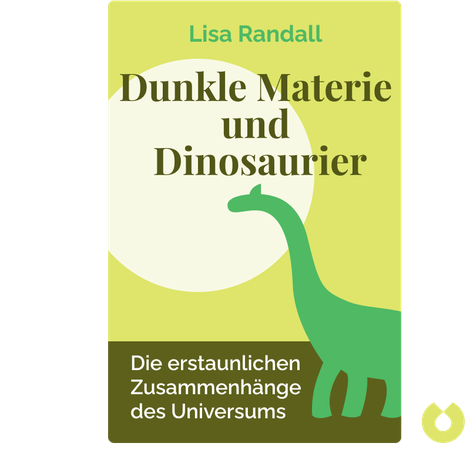 Dunkle Materie und Dinosaurier by Lisa Randall