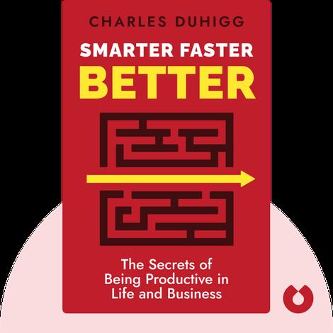 Smarter Faster Better von Charles Duhigg