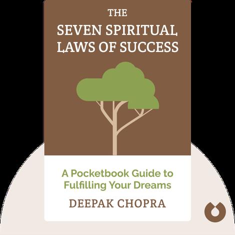 The Seven Spiritual Laws of Success von Deepak Chopra