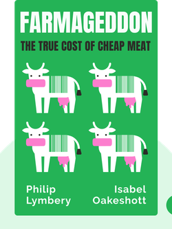 Farmageddon: The True Cost of Cheap Meat by Philip Lymbery with Isabel Oakeshott