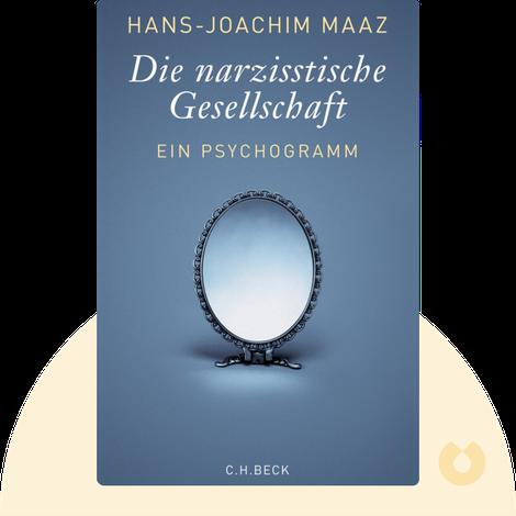 Die narzisstische Gesellschaft by Hans-Joachim Maaz