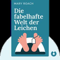 Die fabelhafte Welt der Leichen von Mary Roach