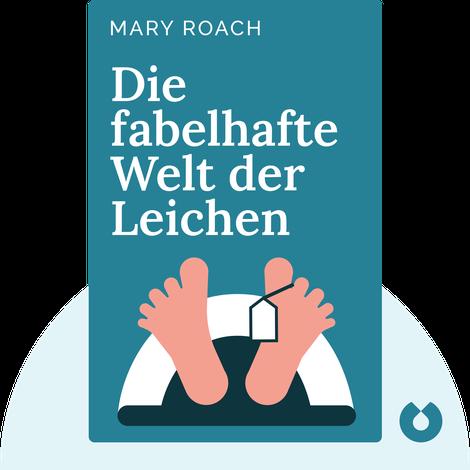 Die fabelhafte Welt der Leichen by Mary Roach