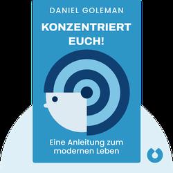 Konzentriert Euch!: Eine Anleitung zum modernen Leben by Daniel Goleman