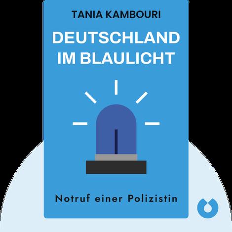 Deutschland im Blaulicht von Tania Kambouri