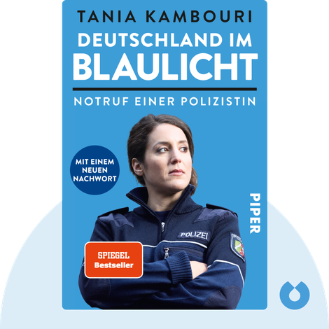 Deutschland im Blaulicht by Tania Kambouri