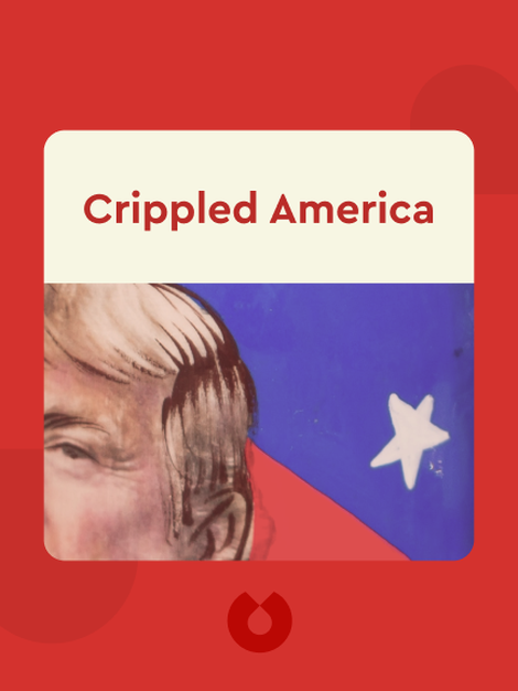 Crippled America: How to Make America Great Again von Donald J. Trump