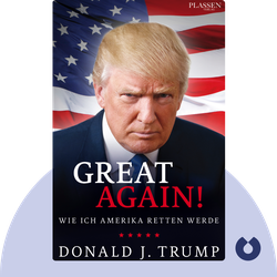 Great Again!: Wie ich Amerika retten werde by Donald J. Trump