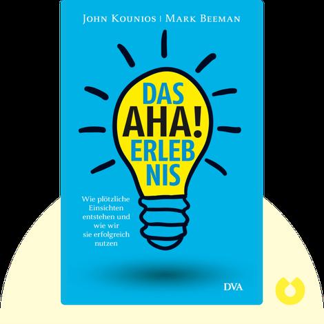 Das Aha-Erlebnis by John Kounios & Mark Beeman