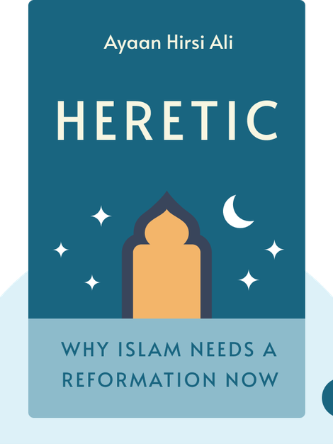 Heretic: Why Islam Needs a Reformation Now von Ayaan Hirsi Ali