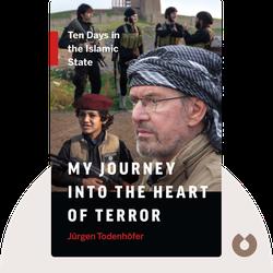 """Inside IS: 10 Tage im """"Islamischen Staat"""" von Jürgen Todenhöfer"""