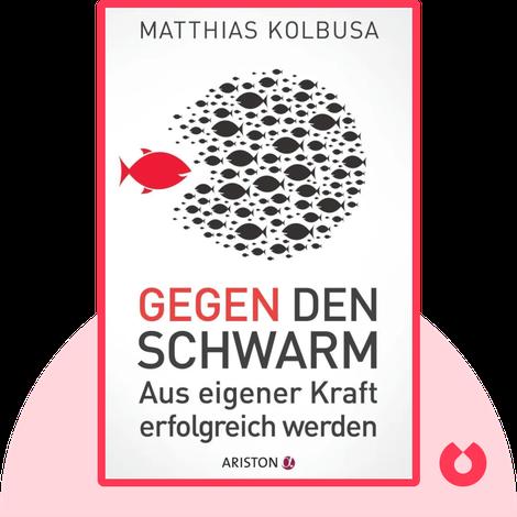 Gegen den Schwarm von Matthias Kolbusa
