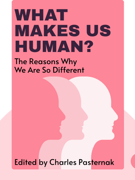 What Makes Us Human? by Charles Pasternak, editor