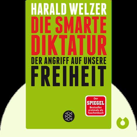 Die smarte Diktatur von Harald Welzer