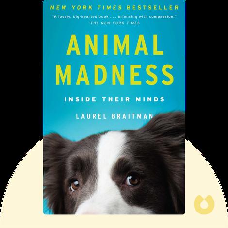 Animal Madness von Laurel Braitman