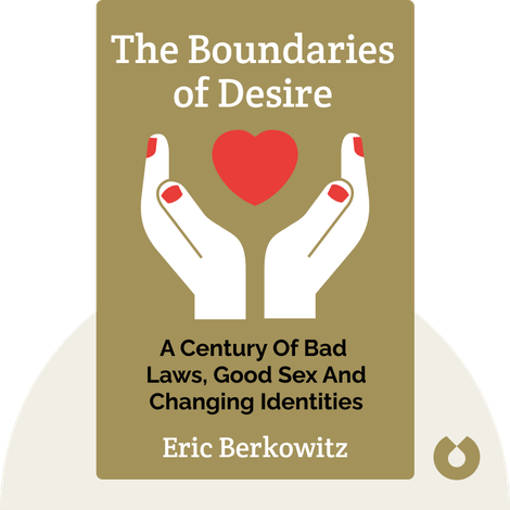 The Boundaries of Desire by Eric Berkowitz
