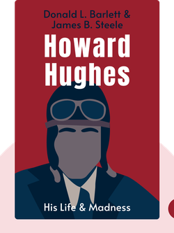 Howard Hughes: His Life & Madness by Donald L. Barlett & James B. Steele
