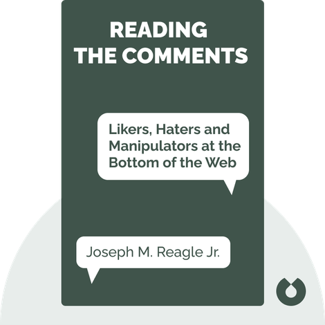 Reading the Comments by Joseph M. Reagle Jr.