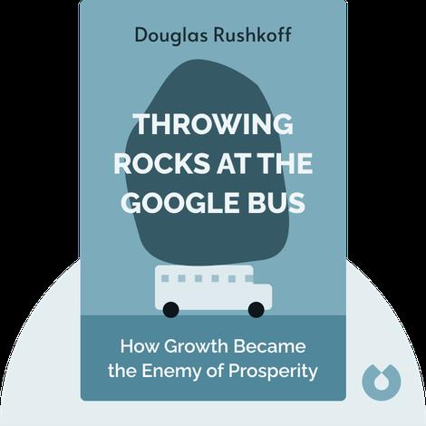 Throwing Rocks at the Google Bus von Douglas Rushkoff