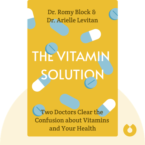 The Vitamin Solution by Dr. Romy Block & Dr. Arielle Levitan