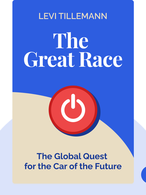 The Great Race: The Global Quest for the Car of the Future von Levi Tillemann