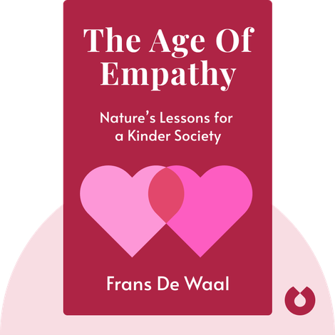 The Age of Empathy von Frans de Waal