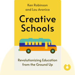 Creative Schools by Ken Robinson and Lou Aronica