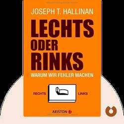 Lechts oder rinks: Warum wir Fehler machen von Joseph T. Hallinan