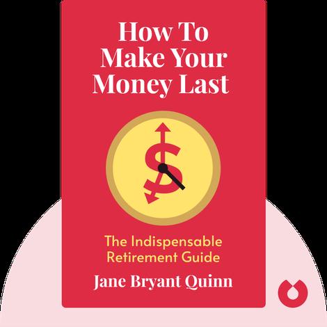 How To Make Your Money Last von Jane Bryant Quinn